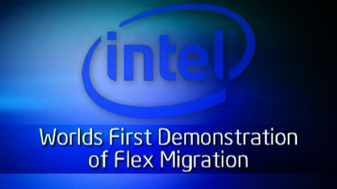 Intel and VMware – World's First Flex Migration Demo