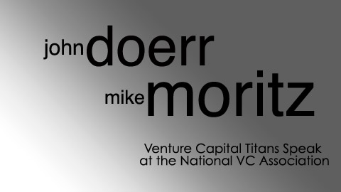 Keynote Podcast: John Doerr and Michael Moritz, Live at the National Venture Capital Association